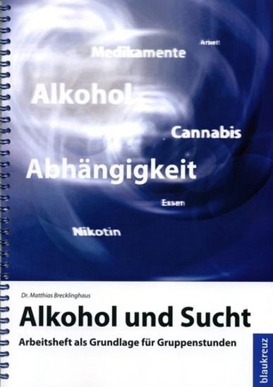 Alkohol und Sucht