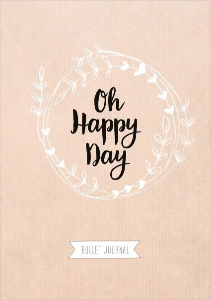 Oh Happy Day (Bullet Journal)